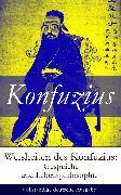 Cover-Bild zu Weisheiten des Konfuzius: Gespräche und Lebensphilosophie (eBook) von Konfuzius