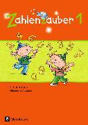 Cover-Bild zu Zahlenzauber 1. Schuljahr. Allgemeine Ausgabe - Neubearbeitung 2016. Schülerbuch von Betz, Bettina
