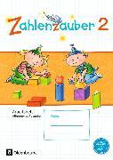 Cover-Bild zu Zahlenzauber 2. Schuljahr. Allgemeine Ausgabe - Neubearbeitung 2016. Arbeitsheft von Betz, Bettina