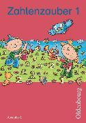 Cover-Bild zu Zahlenzauber 1. Schuljahr. Ausgabe G. Schülerbuch. BW, RP, SL von Betz, Bettina