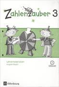Cover-Bild zu Zahlenzauber 3. Schuljahr. Lehrermaterialien mit CD-ROM. BY von Betz, Bettina