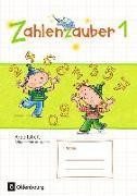 Cover-Bild zu Zahlenzauber 1. Schuljahr. Allgemeine Ausgabe - Neubearbeitung 2016. Arbeitsheft von Betz, Bettina