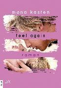 Cover-Bild zu Kasten, Mona: Feel Again (eBook)