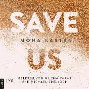 Cover-Bild zu Kasten, Mona: Save Us - Maxton Hall Reihe, (Ungekürzt) (Audio Download)