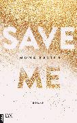Cover-Bild zu Kasten, Mona: Save Me (eBook)