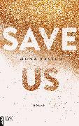Cover-Bild zu Kasten, Mona: Save Us (eBook)