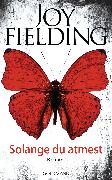 Cover-Bild zu Fielding, Joy: Solange du atmest (eBook)