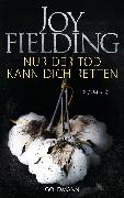 Cover-Bild zu Fielding, Joy: Nur der Tod kann dich retten (eBook)