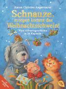 Cover-Bild zu Angermayer, Karen Christine: Schnauze, morgen kommt das Weihnachtsschwein!