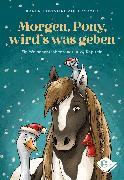 Cover-Bild zu Angermayer, Karen Christine: Morgen, Pony, wird's was geben (eBook)