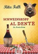 Cover-Bild zu Falk, Rita: Schweinskopf al dente