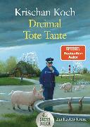 Cover-Bild zu Koch, Krischan: Dreimal Tote Tante