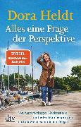 Cover-Bild zu Heldt, Dora: Alles eine Frage der Perspektive (eBook)