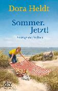 Cover-Bild zu Heldt, Dora: Sommer. Jetzt! (eBook)
