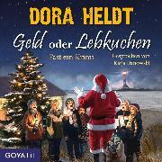 Cover-Bild zu Heldt, Dora: Geld oder Lebkuchen. Fast ein Krimi (Audio Download)