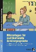 Cover-Bild zu Bildvorlagen für multikulturelle Schülergespräche von Heiligensetzer, Christina