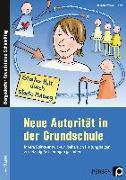 Cover-Bild zu Neue Autorität in der Grundschule von Schiermeyer-Reichl, Ines