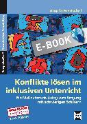 Cover-Bild zu Konflikte lösen im inklusiven Unterricht (eBook) von Hentschel, Angela