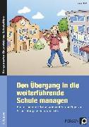 Cover-Bild zu Den Übergang in die weiterführende Schule managen von Keil, Marion