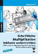 Cover-Bild zu Schriftliche Multiplikation inklusiv unterrichten (eBook) von Keil, Marion