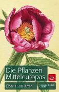 Cover-Bild zu Die Pflanzen Mitteleuropas von Schauer, Thomas