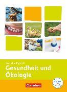 Cover-Bild zu Kinderpflege, Gesundheit und Ökologie / Hauswirtschaft / Säuglingsbetreuung / Sozialpädagogische Theorie und Praxis, Gesundheit und Ökologie, Themenband von Schauer, Thomas