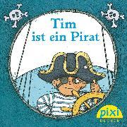 Cover-Bild zu Weigand, Klaus: Pixi - Tim ist ein Pirat (eBook)