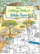 Cover-Bild zu Henkel, Christine (Illustr.): Mein Lieblings-Malbuch - Wilde Tiere