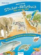 Cover-Bild zu Henkel, Christine (Illustr.): Mein erstes Sticker-Naturbuch: Tiere aus aller Welt