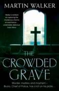 Cover-Bild zu Walker, Martin: The Crowded Grave (eBook)