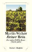 Cover-Bild zu Walker, Martin: Reiner Wein (eBook)