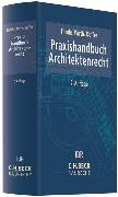 Cover-Bild zu Praxishandbuch Architektenrecht von Thode, Reinhold (Hrsg.)