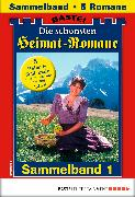 Cover-Bild zu Die schönsten Heimatromane 1 - Sammelband (eBook) von Kufsteiner, Andreas