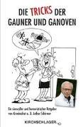 Cover-Bild zu Schirmer, Lothar: Die Tricks der Gauner und Ganoven