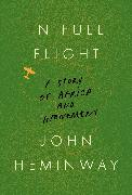 Cover-Bild zu Heminway, John: In Full Flight (eBook)