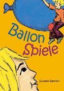 Cover-Bild zu Rennert, Susanne: Ballonspiele