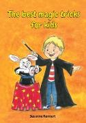 Cover-Bild zu Rennert, Susanne: The best magic tricks for kids