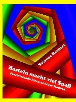 Cover-Bild zu Rennert, Susanne: Basteln macht viel Spaß (Leseprobe) (eBook)