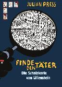 Cover-Bild zu Press, Julian: Finde den Täter - Die Schatzkarte von Lilienstein (eBook)