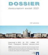 Cover-Bild zu DOSSIER Assicurazioni sociali 2021 von Keiser, Rudolf