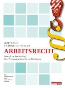 Cover-Bild zu Arbeitsrecht von Bräunlich Keller, Irmtraud