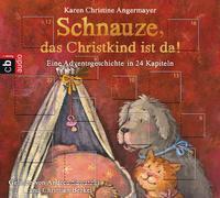 Cover-Bild zu Angermayer, Karen Christine: Schnauze, das Christkind ist da!