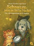 Cover-Bild zu Angermayer, Karen Christine: Schnauze, jetzt ist Stille Nacht!