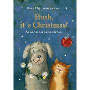Cover-Bild zu Angermayer, Karen Christine: Hush, it´s Christmas! (eBook)
