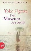 Cover-Bild zu Ogawa, Yoko: Das Museum der Stille