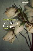 Cover-Bild zu Ogawa, Yoko: Zärtliche Klagen (eBook)