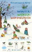 Cover-Bild zu Berner, Rotraut Susanne: Winter-Wörterwimmelbuch