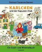 Cover-Bild zu Berner, Rotraut Susanne: Karlchen und der Kapuzen-Klub