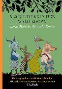 Cover-Bild zu Berner, Rotraut Susanne (Illustr.): Als die Tiere in den Wald zogen (eBook)