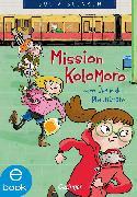 Cover-Bild zu Blesken, Julia: Mission Kolomoro oder: Opa in der Plastiktüte (eBook)
